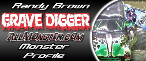 Randy Brown - Grave Digger - Monster Profile