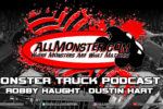 Monster Truck Podcast (MTPC) is HERE!