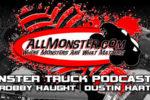 Monster Truck Podcast Episode 9 – Santa Clara Monster Jam and Julian Monster Truck Throwdown