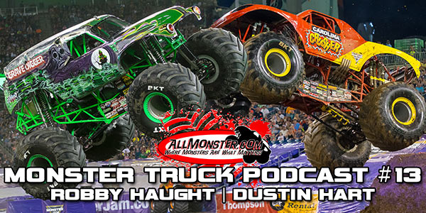 Monster Truck Podcast - Episode 13